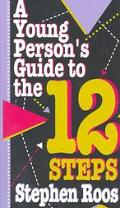 Young Person's Guide to the Twelve Steps