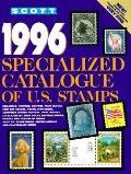 Scott 1996 U. S. Specialized Catalogue - Scott Publishing Company - Paperback