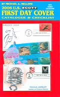 Scott 2006 U.S. First Day Cover Catalogue and Checklist