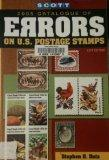 Scott 2005 Catalogue of Errors on U.S. Postage Stamps