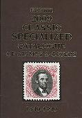 Scott Classic Specialized Catalogue: Stamps and Covers of the World Including U.S. 1840-1940