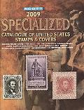 Scott Specialized Catalogue of United States Stamps & Covers 2009