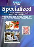 Scott 2010 Specialized Catalogue of United States Stamps & Covers (Scott Specialized Catalog...