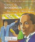 Carter G. Woodson The Father of Black History