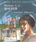 Madam C. J. Walker: Self-Made Millionaire