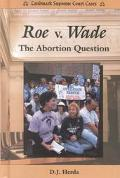 Roe V. Wade The Abortion Question