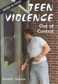 Teen Violence: Out of Control