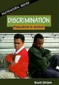 Discrimination: Prejudice in Action - Scott Gillam - Library Binding