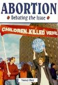 Abortion: Debating the Issue - Nancy Day - Hardcover