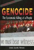 Genocide The Systematic Killing of a People