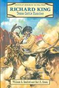 Richard King Texas Cattle Rancher