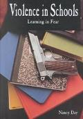 Violence in Schools: Learning in Fear - Nancy Day - Library Binding