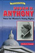 Susan B. Anthony Voice for Women's Voting Rights