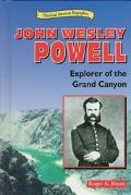 John Wesley Powell Explorer of Grand Canyon
