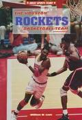 The Houston Rockets Basketball Team - William W. Lace - Hardcover