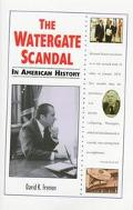 Watergate Scandal in American History