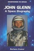 John Glenn: A Space Biography