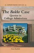 Bakke Case Quotas in College Admissions