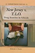 New Jersey VS. T. L. O.: Drug Searches in Schools