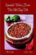 Spanish Dishes from the Old Clay Pot Olla Podrida