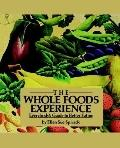 Whole Foods Experience