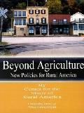 Beyond Agriculture New Policies for Rural America