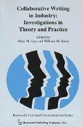 Collaborative Writing in Industry Investigations in Theory and Practice