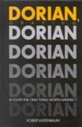Dorian, Graying Is Youth the Only Thing Worth Having?