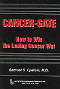 Cancer-gate How To Win The Losing Cancer War