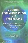 Culture, Communication, and Cyberspace : Rethinking Technical Communication for Internationa...