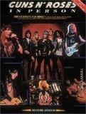 Guns N'roses In Person - Biography