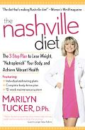 Nashville Diet The 3-Step Plan to Lose Weight, Nutraplenish Your Body, and Achieve Vibrant H...