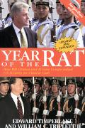 Year of the Rat How Bill Clinton and Al Gore Compromised U.S. Security for Chinese Cash