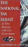 The National Tax Rebate: A New America With Less Government