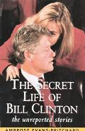 The Secret Life of Bill Clinton