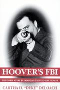 Hoover's FBI The Inside Story by Hoover's Trusted Lieutenant