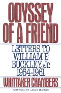 Odyssey of a Friend Letters to William F. Buckley, Jr. 1954-1961