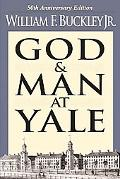 God and Man at Yale The Superstitions of