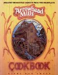 Arrowhead Mills Cookbook - Vicki Rae Chelf - Paperback