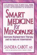 Smart Medicine for Menopause Hormone Replacement Therapy and Its Natural Alternatives