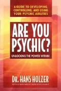 Are You Psychic? Unlocking the Power Within