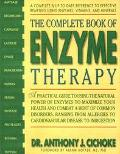 Complete Book of Enzyme Therapy