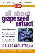 FAQs All about Grape Seed Extract