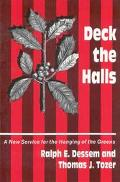 Deck the Halls A Service for the Hanging of the Greens