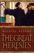 Great Heresies