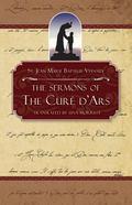 Sermons of the Cure of ARS - Vianney Marie St. John-Baptist - Paperback