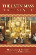 Latin Mass Explained