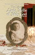 Life of Little Nellie of Holy God, 1903-1908