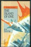 The Island of One (Science fiction)