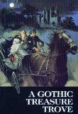 A Gothic Treasure Trove: Moonraker's Bride / The Golden Unicorn / Kirkland Revels / Wings of...
